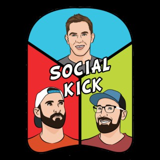 The Social Kick Podcast