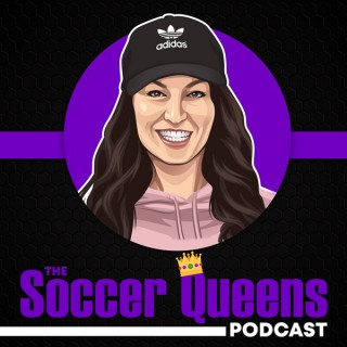 The Soccer Queens Podcast