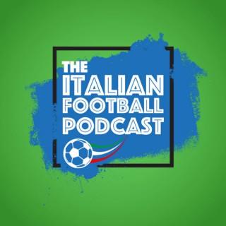 The Italian Football Podcast