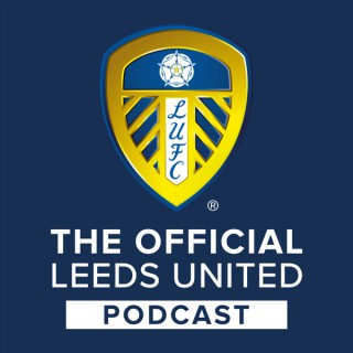 The Official Leeds Utd Podcast