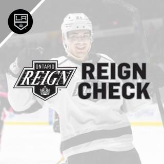 The Reign Check | Ontario Reign