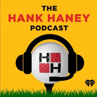 The Hank Haney Podcast