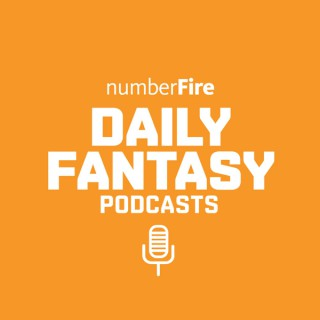 numberFire Daily Fantasy Podcasts