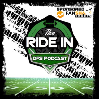 The Ride In DFS and Betting Podcast