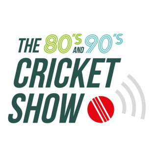 The 80's and 90's Cricket Show