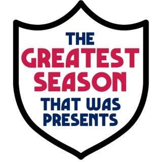 The Greatest Season That Was Presents...