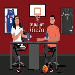 The Real Ones Basketball Podcast