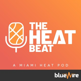 The Miami Heat Beat Podcast