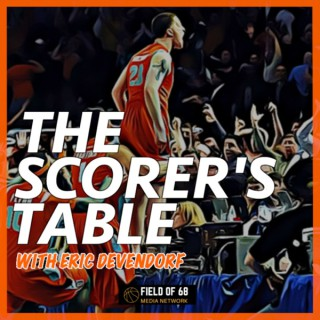 The Scorer's Table with Eric Devendorf