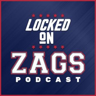 Locked On Zags - Daily Podcast On Gonzaga Bulldogs Basketball