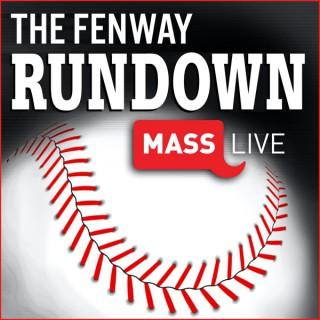 The Fenway Rundown: Boston Red Sox Podcast