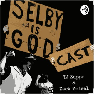 The Selby Is Godcast: A Cleveland Indians podcast