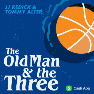 The Old Man and the Three with JJ Redick and Tommy Alter