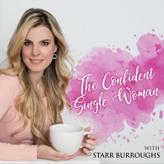 The Confident Single Woman