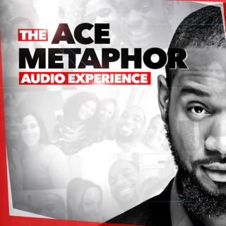 The Ace Metaphor Audio Experience