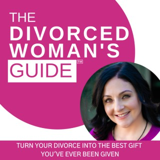 The Divorced Woman's Guide Podcast