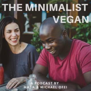 The Minimalist Vegan Podcast
