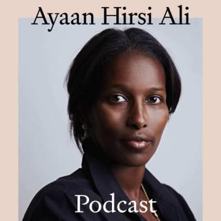 The Ayaan Hirsi Ali Podcast