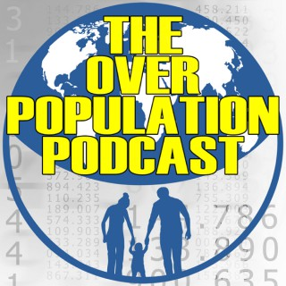 The Overpopulation Podcast