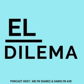 El Dilema Podcast