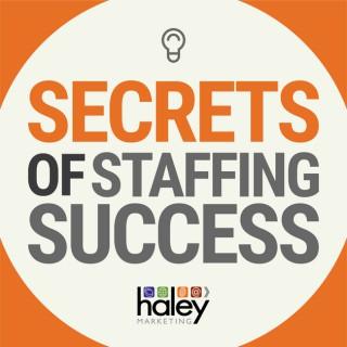 Secrets of Staffing Success