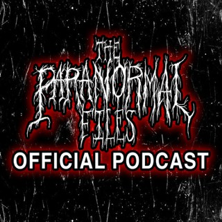 The Paranormal Files (Official Podcast)
