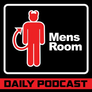 The Mens Room Daily Podcast
