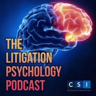 The Litigation Psychology Podcast