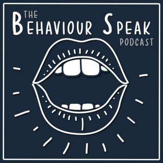 The Behaviour Speak Podcast