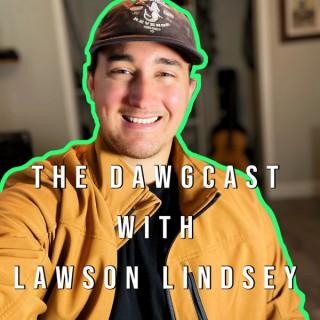The DawgCast with Lawson Lindsey