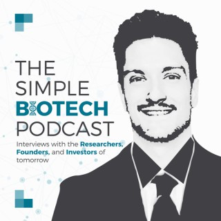 The Simple BioTech Podcast
