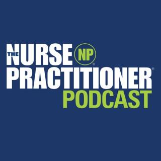 The Nurse Practitioner - The Nurse Practitioner Podcast