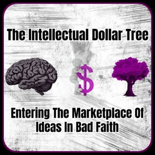 The Intellectual Dollar Tree