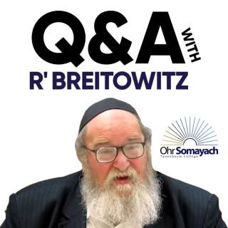 The Q & A with Rabbi Breitowitz Podcast