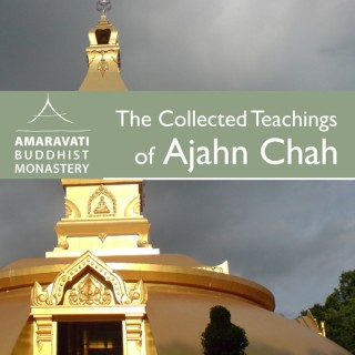 The Collected Teachings of Ajahn Chah - Audiobook