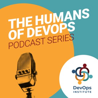 The Humans of DevOps Podcast Series