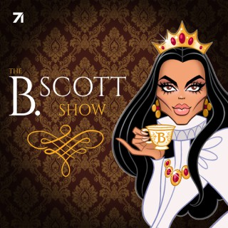 The B. Scott Show