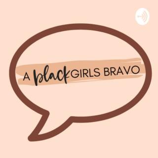 A Black Girls Bravo