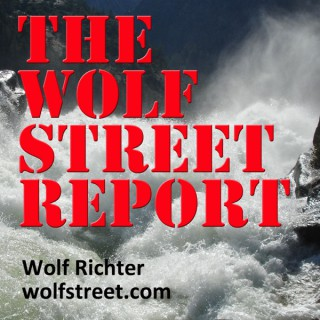 THE WOLF STREET REPORT