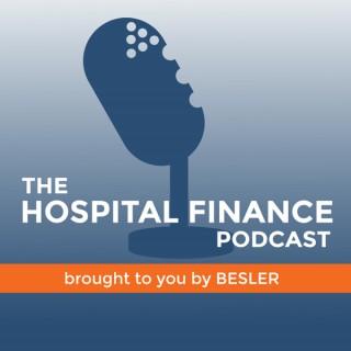 The Hospital Finance Podcast