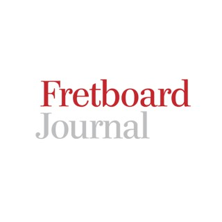 The Fretboard Journal Guitar Podcast
