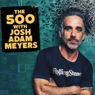 The 500 with Josh Adam Meyers