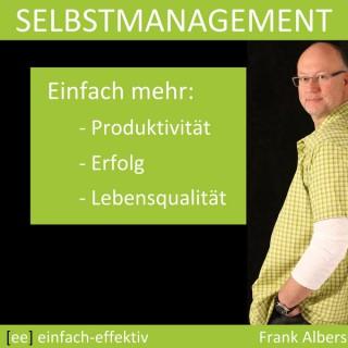Selbstmanagement   einfach-effektiv.de   Frank Albers