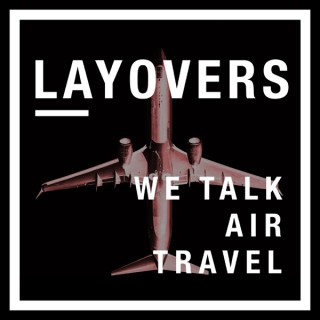 layovers ?? air travel and commercial aviation