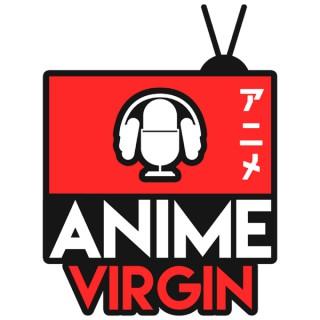 The Anime Virgin