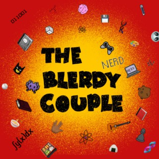 The Blerdy Couple Podcast