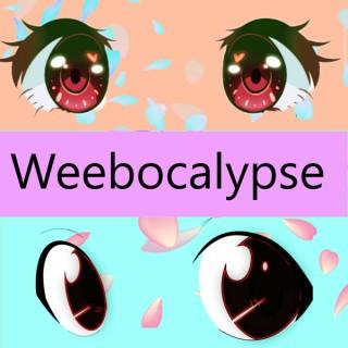 Weebocalypse