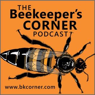 The Beekeeper's Corner Beekeeping Podcast