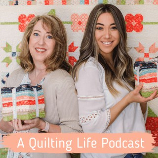 A Quilting Life Podcast