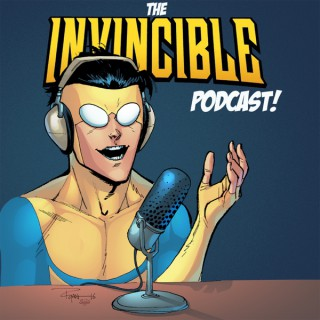 The Invincible Podcast